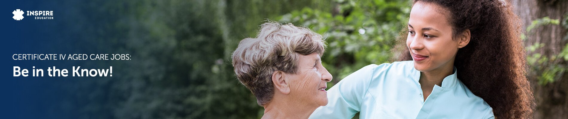 Certificate IV Aged Care Jobs: Be in the Know!